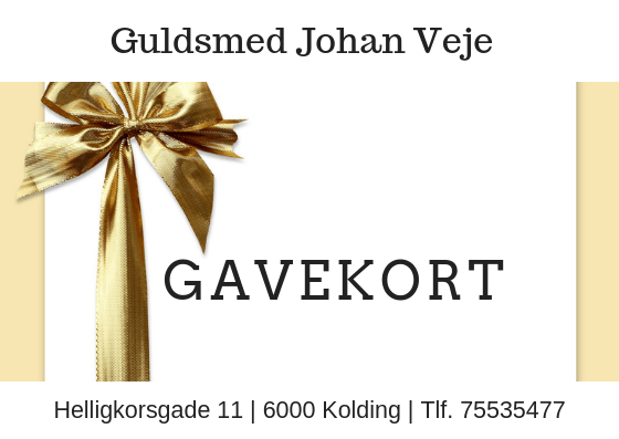 Gavekort - Guldsmed Johan Veje - Kolding